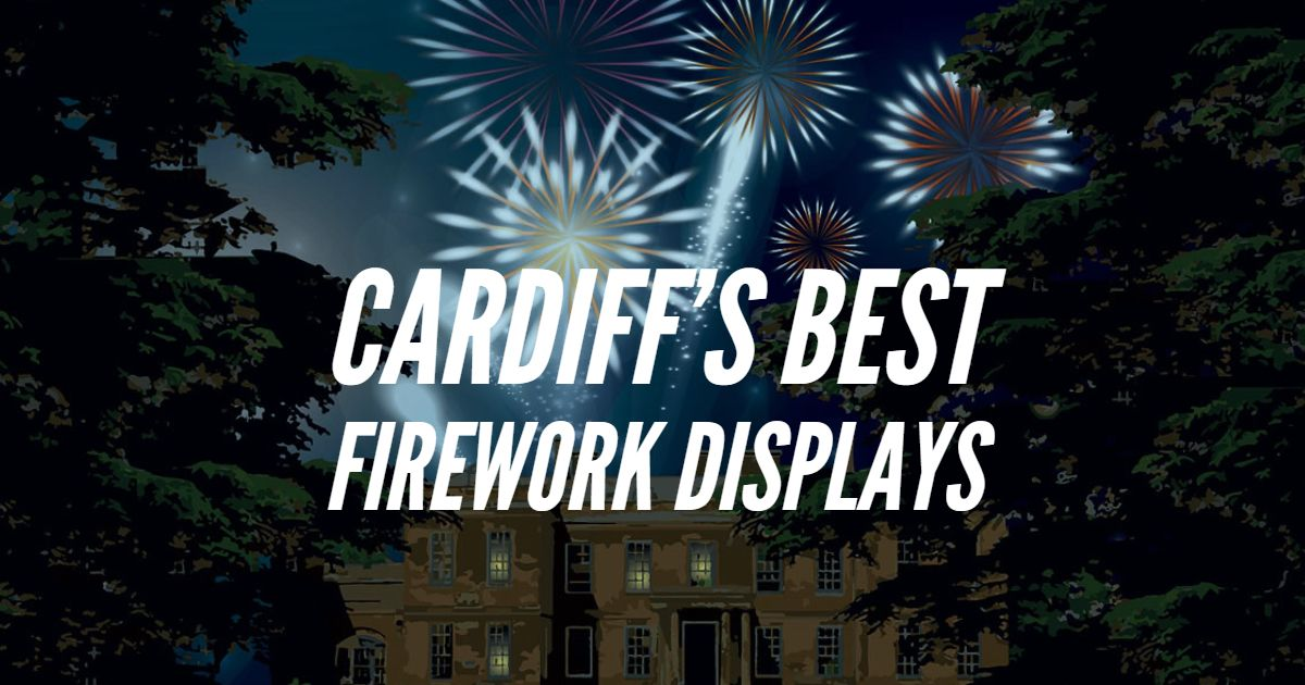 Cardiff Fireworks Displays – Our best pick of Cardiff's firework displays
