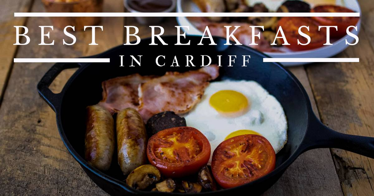 Best Cardiff breakfasts guide