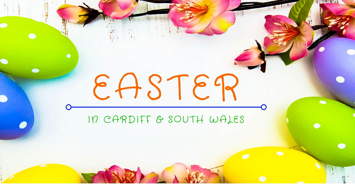 Easter in Cardiff & South Wales – Easter Egg Hunts & other Activities