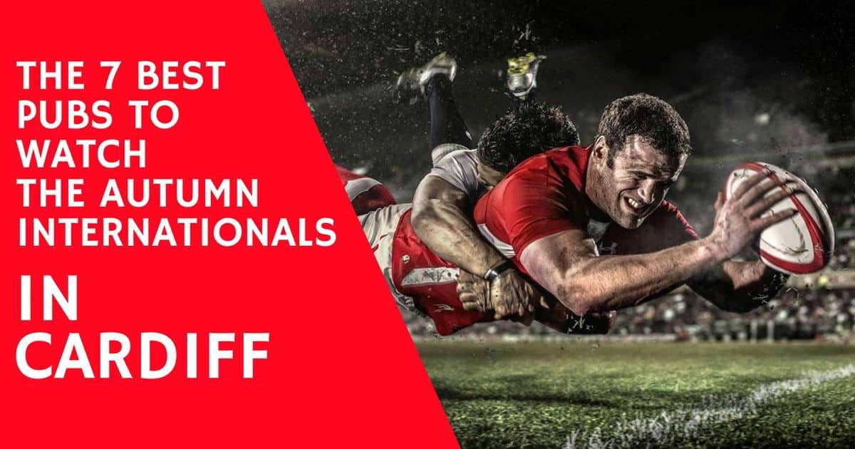 Where to watch rugby in Cardiff – Cardiff's best live sport venues